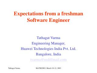 Expectations from a freshman  Software Engineer