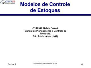 Modelos de Controle de Estoques