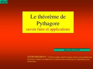 Le théorème de Pythagore savoir faire et applications