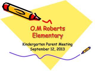 O.M Roberts Elementary