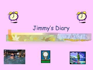Jimmy's Diary
