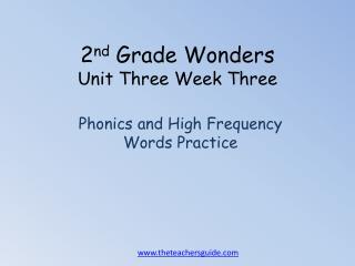 2 nd  Grade Wonders Unit Three Week Three