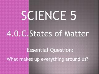 4.0.C.States of Matter