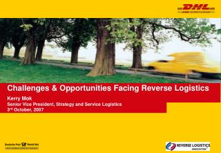 Challenges & Opportunities Facing Reverse Logistics
