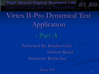 Virtex II-Pro Dynamical Test Application Part A - -