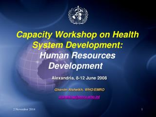 Capacity Workshop on Health System Development:  Human Resources Development