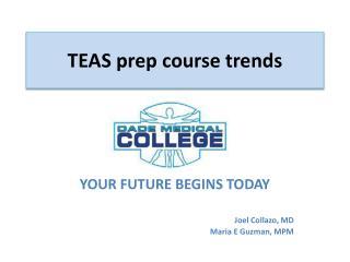 TEAS prep course trends