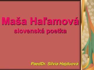 Maša Haľamová slovenská poetka