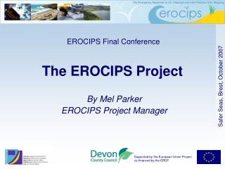 The EROCIPS Project