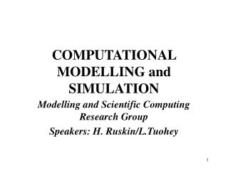 COMPUTATIONAL MODELLING and SIMULATION