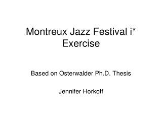 Montreux Jazz Festival i* Exercise