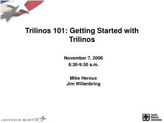 Trilinos 101: Getting Started with Trilinos