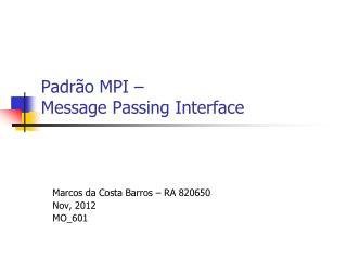 Padrão MPI –  Message Passing Interface