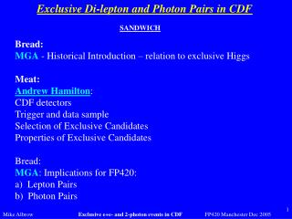 Exclusive Di-lepton and Photon Pairs in CDF