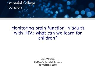 Monitoring brain function in adults with HIV: what can we learn for children?