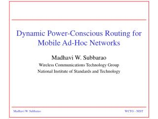 Dynamic Power-Conscious Routing for Mobile Ad-Hoc Networks