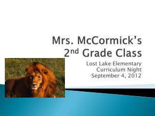 Mrs. McCormick's  2 nd  Grade Class