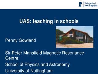 UAS: teaching in schools
