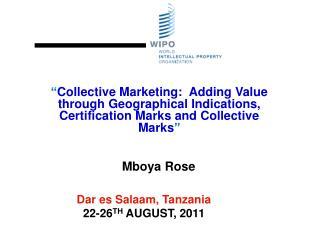 Dar es Salaam, Tanzania  22-26TH AUGUST, 2011