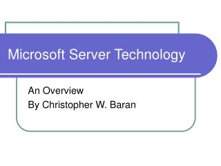 Microsoft Server Technology