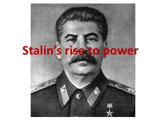 Stalin's rise to power