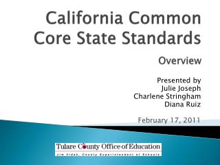 California Common Core State Standards  Overview