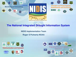NIDIS Implementation Team Roger S Pulwarty NOAA