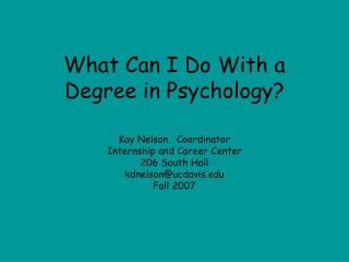 What Can I Do With a Degree in Psychology?