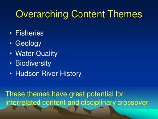 Overarching Content Themes