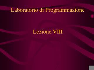 Lezione VIII