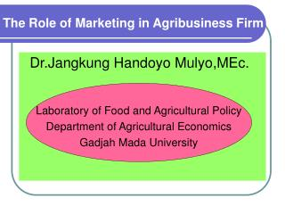 The Role of Marketing in Agribusiness Firm