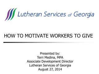 HOW TO MOTIVATE WORKERS TO GIVE