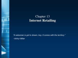 Chapter 13 Internet Retailing
