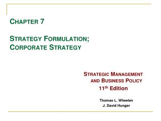 Chapter 7 Strategy Formulation; Corporate Strategy
