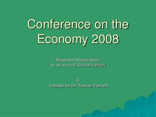 Conference on the Economy 2008