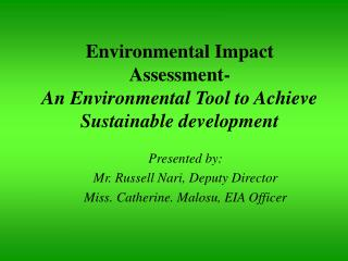 Environmental Impact Assessment- An Environmental Tool to Achieve Sustainable development