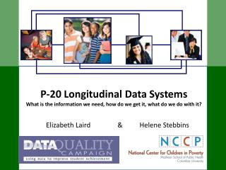 Elizabeth Laird                &          Helene Stebbins