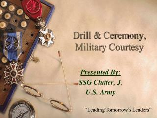 Drill & Ceremony, Military Courtesy