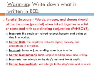 Warm-up : Write down what is written in RED.