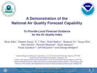 A Demonstration of the  National Air Quality Forecast Capability