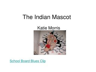 The Indian Mascot