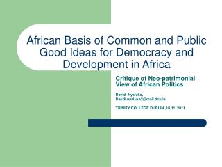 African Basis of Common and Public Good Ideas for Democracy and Development in Africa