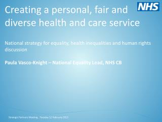 Creating a personal, fair and diverse health and care service