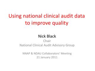 Using national clinical audit data to improve quality