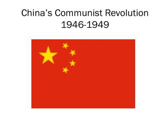 China's Communist Revolution 1946-1949
