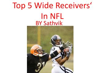 Top 5 Wide Receivers' In NFL