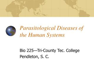 Parasitological Diseases of the Human Systems