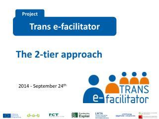 Trans e- facilitator