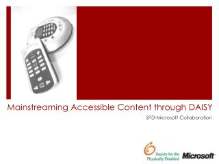 Mainstreaming Accessible Content through DAISY