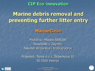 CIP Eco-innovation Marine debris removal and preventing further litter entry MarineClean